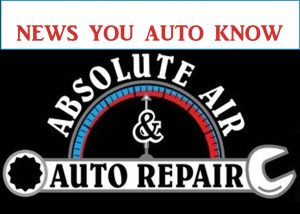 Absolute Air Auto Repair News You Auto Know